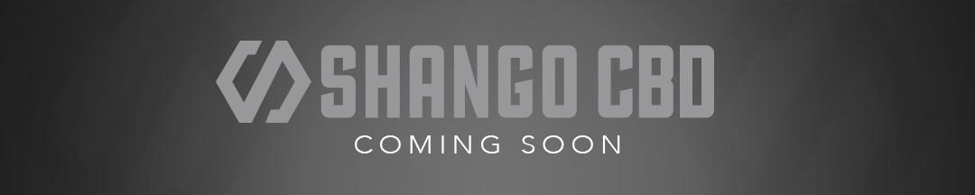 Shango CBD Coming Soon